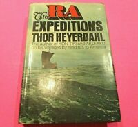 The Ra Expeditions by Thor Heyerdahl Hardcover 1st Edition 1971 Doubleday & Co