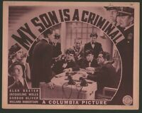 MY SON IS A CRIMINAL Lobby Card (Fine-) '39 Movie Poster Art Crime Thriller 4354