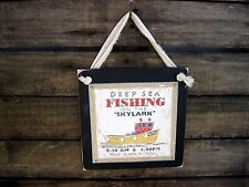 Deep Sea Fishing Nautical Hanging Wall Sign Primitive Rustic Lodge Decor