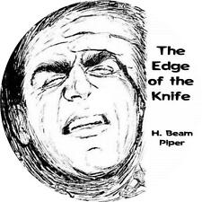 The Edge of the Knife, H. Beam Piper Futuristic Sci-Fi Audiobook on 2 Audio CDs