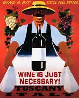 POSTER WINE A BIT YOU'LL FEEL BETTER TUSCANY ITALY WINERY VINTAGE REPRO FREE S/H
