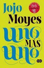NEW - Uno mas uno (One Plus One) (Spanish Edition) by Moyes, Jojo