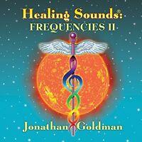 Jonathan Goldman - Healing Sounds: Frequencies II [New CD]