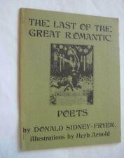 Last of The Great Romantic Poets Clark Ashton Smith Fryer Silver Scarab 1973 1st