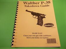 TAKEDOWN MANUAL GUIDE FOR WALTHER P-38 SEMI-AUTOMATIC  PISTOL