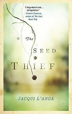 THE SEED THIEF - L'ANGE, JACQUI - NEW PAPERBACK BOOK
