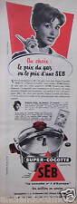 PUBLICITÉ 1958 SEB SUPER COCOTTE LE PRIX DU GAZ OU D'UNE SEB - ADVERTISING