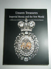 Unseen Treasures: Imperial Russia and the New World 1999 Paperback