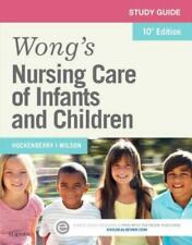 Wong's Nursing Care of Infants and Children Study Guide (Consumable)