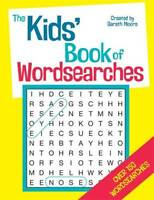 The Kids' Book of Wordsearches, Gareth Moore, New