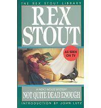Not Quite Dead Enough (Nero Wolfe Mysteries)-ExLibrary