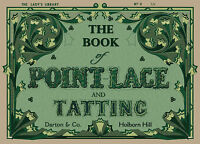The Lady's Library Book of Point Lace & Tatting c.1850