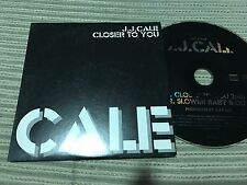 J.J. JJ CALE FRENCH PROMO CD SINGLE 1 TRACK CARD SLEEVE CLOSER TO YOU ROCK
