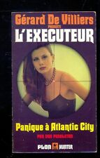 Gérard de Villiers : L'EXECUTEUR 44 Panique à Atlantic City