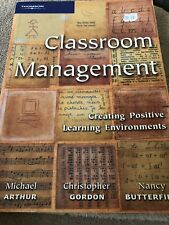 Classroom Management: Creating Positive Learning Environments by Michael...