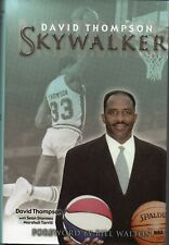 Skywalker (2003) by David Thompson *SIGNED* - NBA HOFer