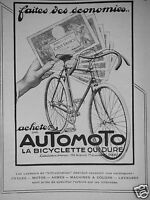 PUBLICITÉ DE PRESSE 1927 AUTOMOTO LA BICYCLETTE QUI DURE - ADVERTISING