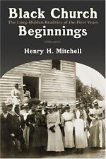 Black Church Beginnings: The Long-Hidden Realities of the First Years (Paperback