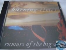 CD BURNING TIMES RUMORS OF THE BIG WAVE