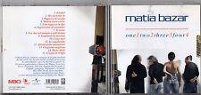 MATIA BAZAR  CD  ONE TWO THREE FOUR fuori catalogo 2007 POOH BANCO 883 NOMADI