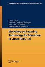 Workshop on Learning Technology for Education in Cloud (LTEC'12), Uden, Lorna,,
