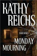 Kathy Reichs - Monday Mourning (Dr. Temperance Brennan) - HC w/DJ 1st PRINT 2004
