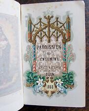 PAROISSIEN ROMAIN ENLUMINÉ, AUGUSTE LEROY EDITEUR DIJON 1860 , PLEIN MAROQUIN