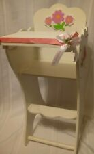 "Redone flowers & painted pink and white wood high chair w/ Fits 13-18"" Dolls"