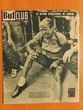 But & Club-246 do 21/7/1950-Le Tour.France 1ere victoire, le retour de Lauredi