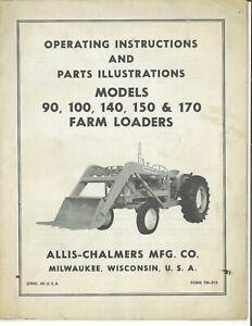 Allis Chalmers 90 100 140 150 170 Front End Loader Owner's Parts Manual Catalog