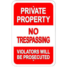"Private Property No Trespassing Violaters Will Be Prosecuted 9"" x 6"" Metal Sign"