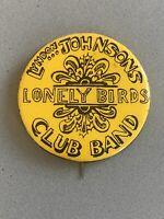 ANTI LBJ LYNDON JOHNSON'S LONELY BIRDS CLUB BAND BUTTON BEATLES RARE
