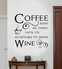"Kitchen Wall Quote "" Coffee keeps me going."" Wall Art Sticker, Modern Decal,"