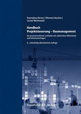 Handbuch Projektsteuerung - Baumanagement. von Hannsjörg Ahrens (2020, Gebundene Ausgabe)