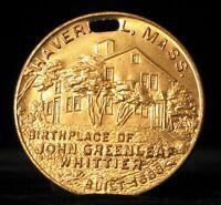VINTAGE HAVER HILL ANNIVERSARY TERCENTENARY 1930 JOHN GREENLEAF WHITTIER MEDAL !