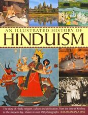 Illustrated History of Hinduism : The Story of Hindu Religion, Culture and Ci.