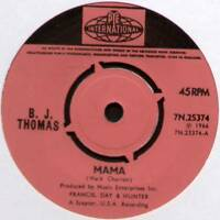 "B. J. THOMAS ~ MAMA / WENDY ~ 1966 UK 7"" SINGLE ~ PYE INT. 7N.25374 [Ref.1]"