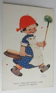 """ORIGINAL MABEL LUCIE ATTWELL 1011 """"DON'T GROUSE-WORK LIKE HELEN B MERRY! 1930"""