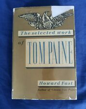 Selected Work of Tom Paine Edited by Howard Fast Vintage 1945 Stated 1st Edition
