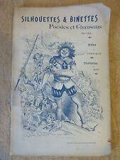 IXE SILHOUETTES ET BINETTES POESIES CHANSONS 1905 ILLUSTRE LA VENDEE CATHOLIQUE