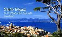 Saint-Tropez et le pays des Maures von Goujon, Michel | Buch | Zustand sehr gut
