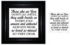Vinyl Sticker for IKEA Ribba Frame THOSE WHO WE LOVE DONT GO AWAY THEY WALK