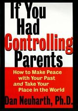 If You Had Controlling Parents: How to Make Peace