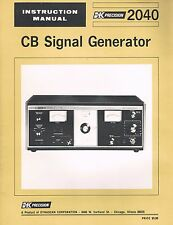 B&K Precision 2040 Signal Generator CB Owners Instruction Manual COPY Obsolete