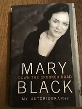 Down The Crooked Road, Signed By Mary Black.