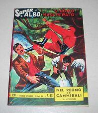 L'UOMO MASCHERATO SUPER ALBO 135 nel regno dei cannibali Fratelli Spada 1965