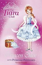 Very Good, Princess Chloe and the Primrose Petticoats (Tiara Club), French, Vivi