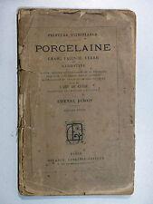Étienne Dubois PORCELAINE Émail Faïence Verre et Barbotine c1890 L'art de cuire