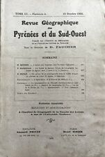 Rev.GEOGRAPHIQUE PYRENEES & SUD-OUEST 1932-Tome III F4:VALLEE MASSAT/VALLEE ASPE