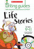 Life Stories for Ages 9-11 (Writing Guides), Angelis Scott, Louise Carruthers, N
